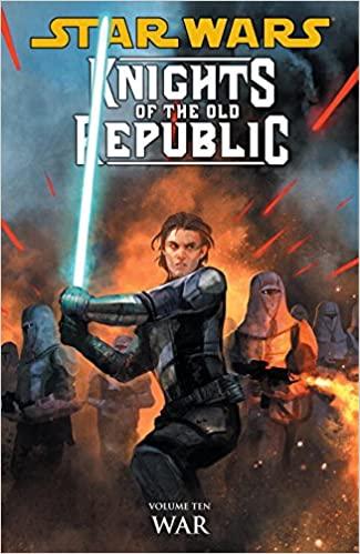 Star Wars Knights of the Old Republic: Volume 10 - War