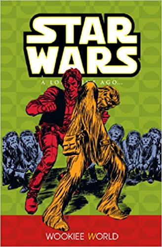 Star Wars A Long Time Ago 6: Wookiee World