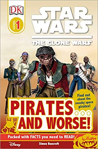 Star Wars The Clone Wars: Pirates and Worse! (reprint)