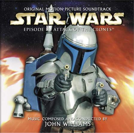 Star Wars Episode II: Attack of the Clones Original Motion Picture Soundtrack