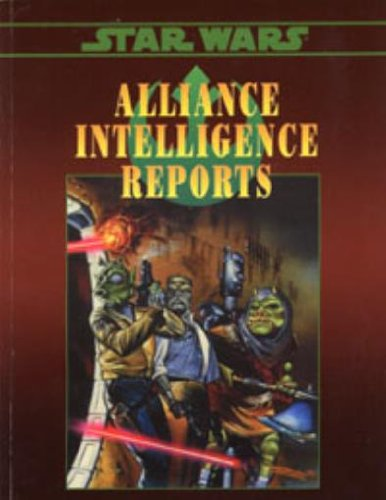 Star Wars: Alliance Intelligence Reports