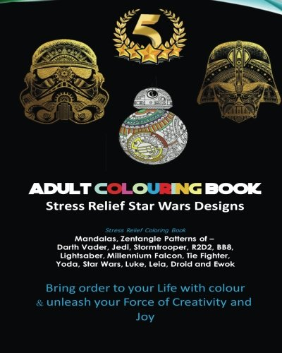 Adult Colouring Book Designs: Star Wars Stress Relief