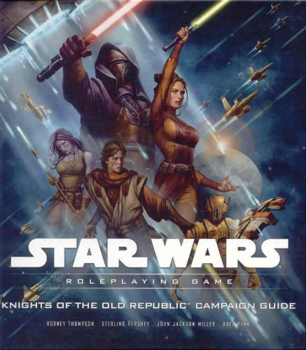 Star Wars: Knights of the Old Republic Campaign Guide