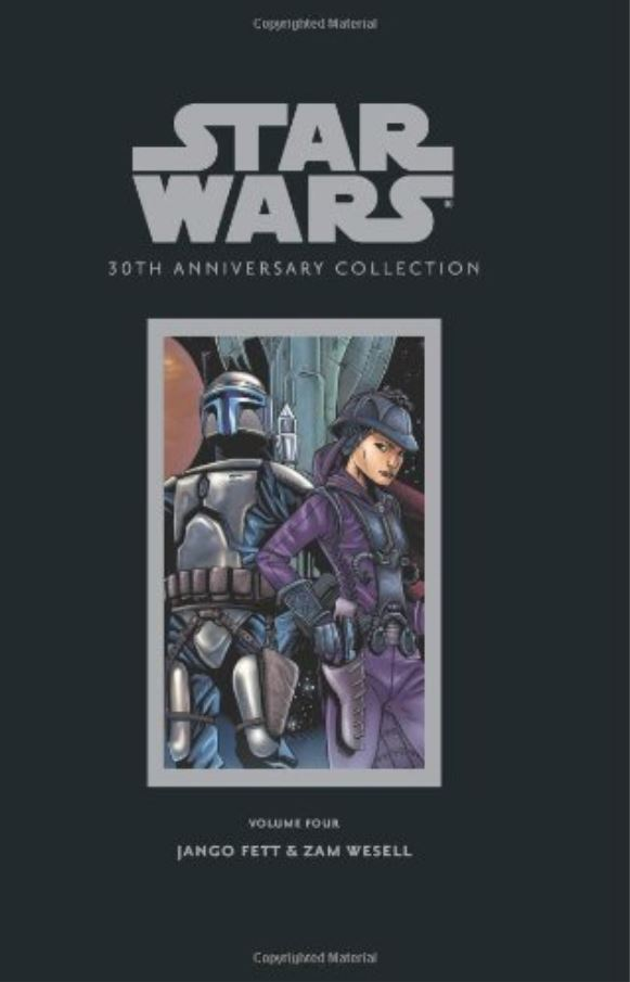 Star Wars 30th Anniversary Collection Volume 4: Jango Fett / Zam Wesell