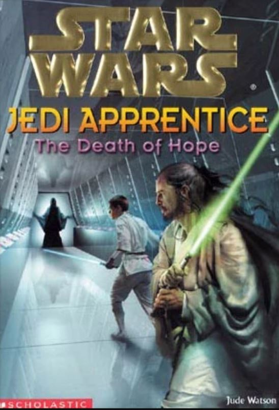 Star Wars Jedi Apprentice: The Death of Hope