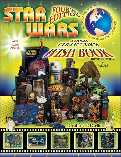 The Star Wars Super Collector's Wish Book Fourth Edition