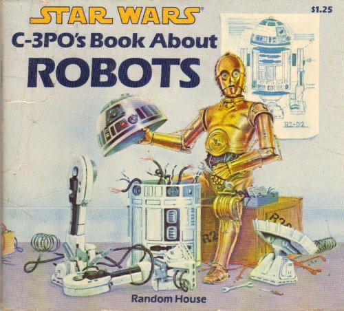 Star Wars: C-3PO's Book About Robots