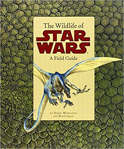 The Wildlife of Star Wars (reprint)