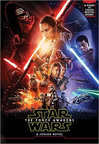 Star Wars The Force Awakens: A Junior Novel