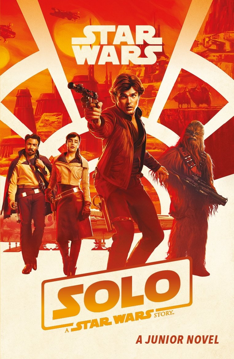 Solo: A Star Wars Story - Junior Novel