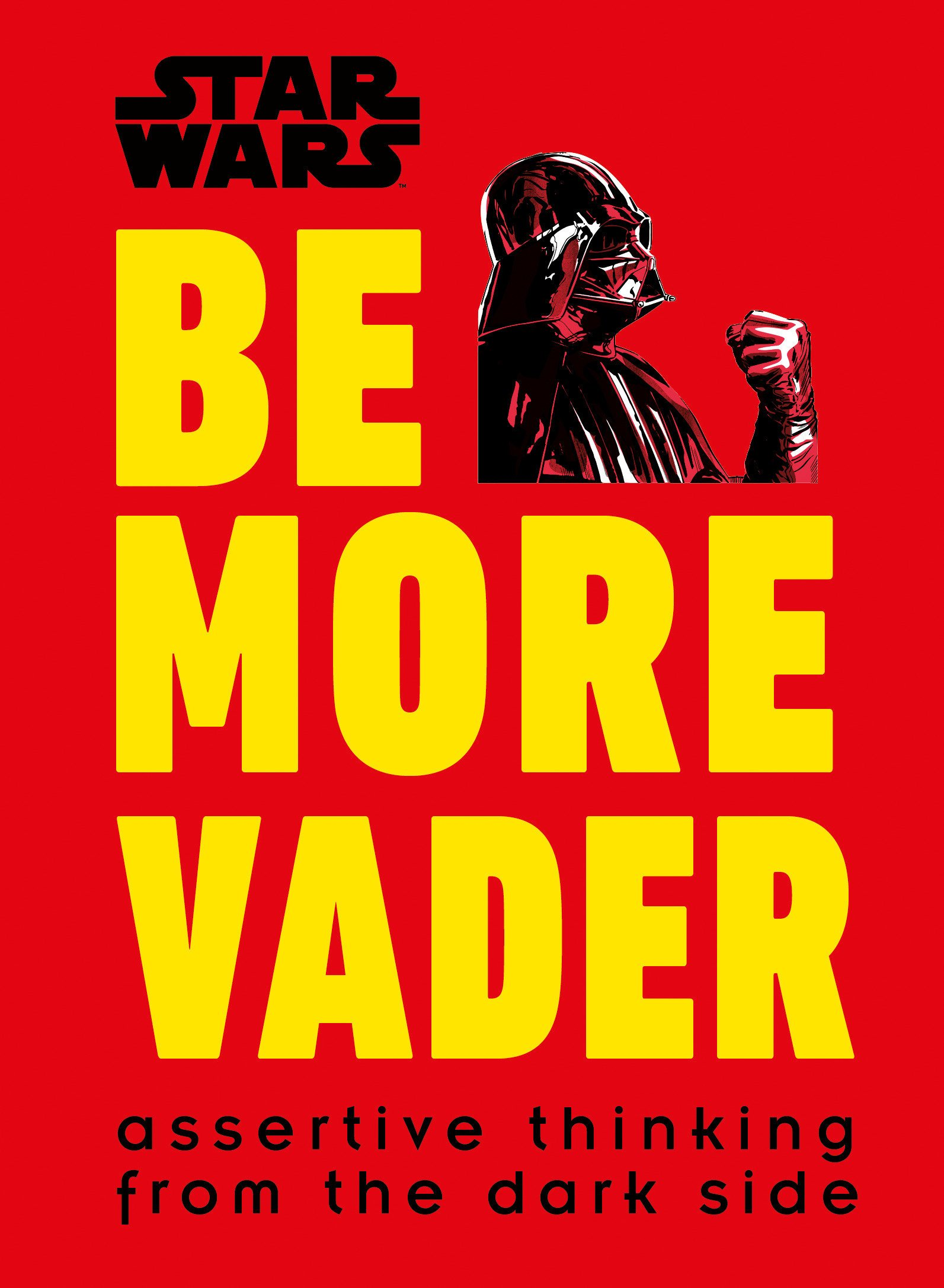 Star Wars: Be More Vader
