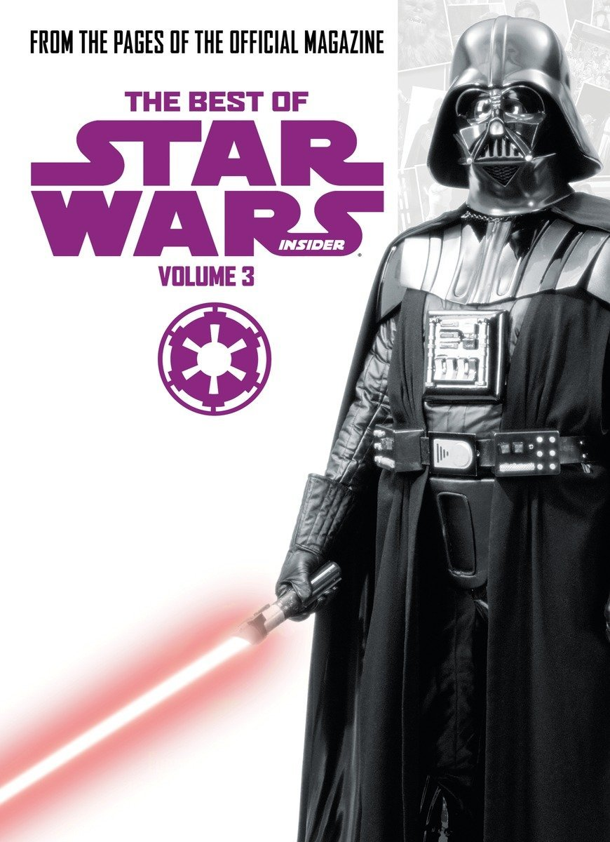 The Best of Star Wars Insider Volume III