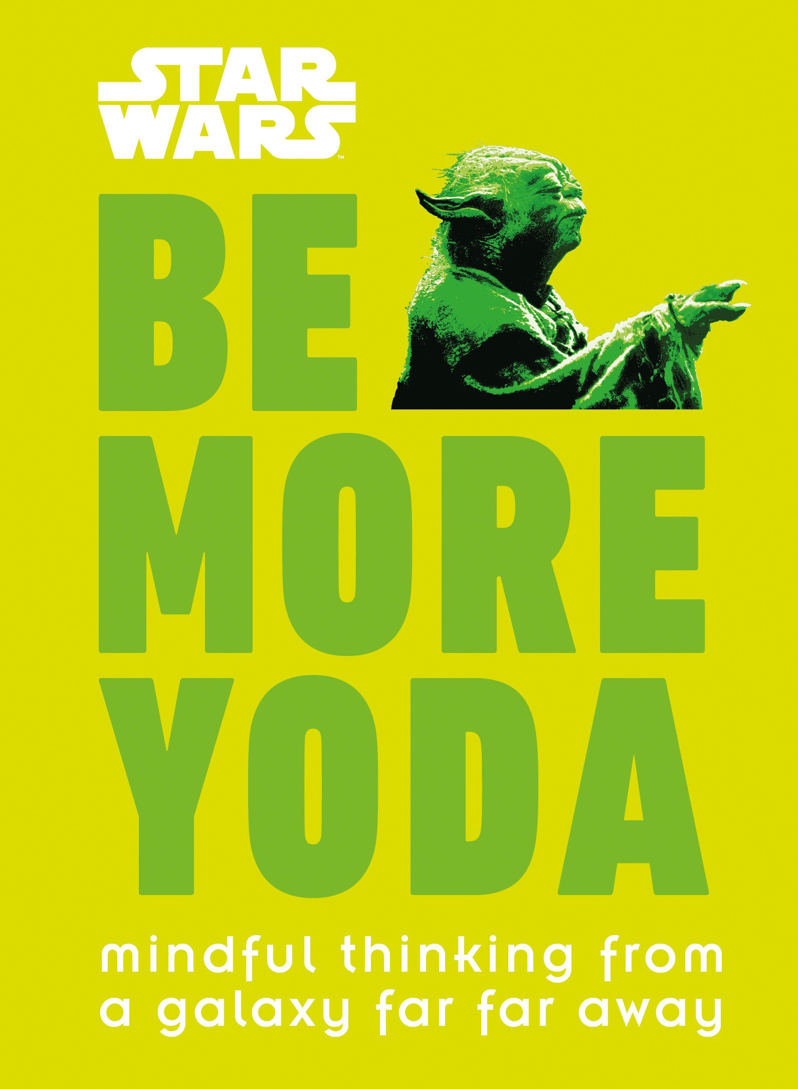 Star Wars: Be More Yoda
