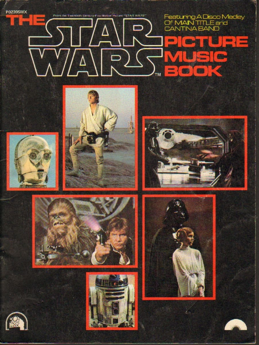 The Star Wars Picture Music Book (Featuring a Disco Medley of Main Title and Cantina Band)