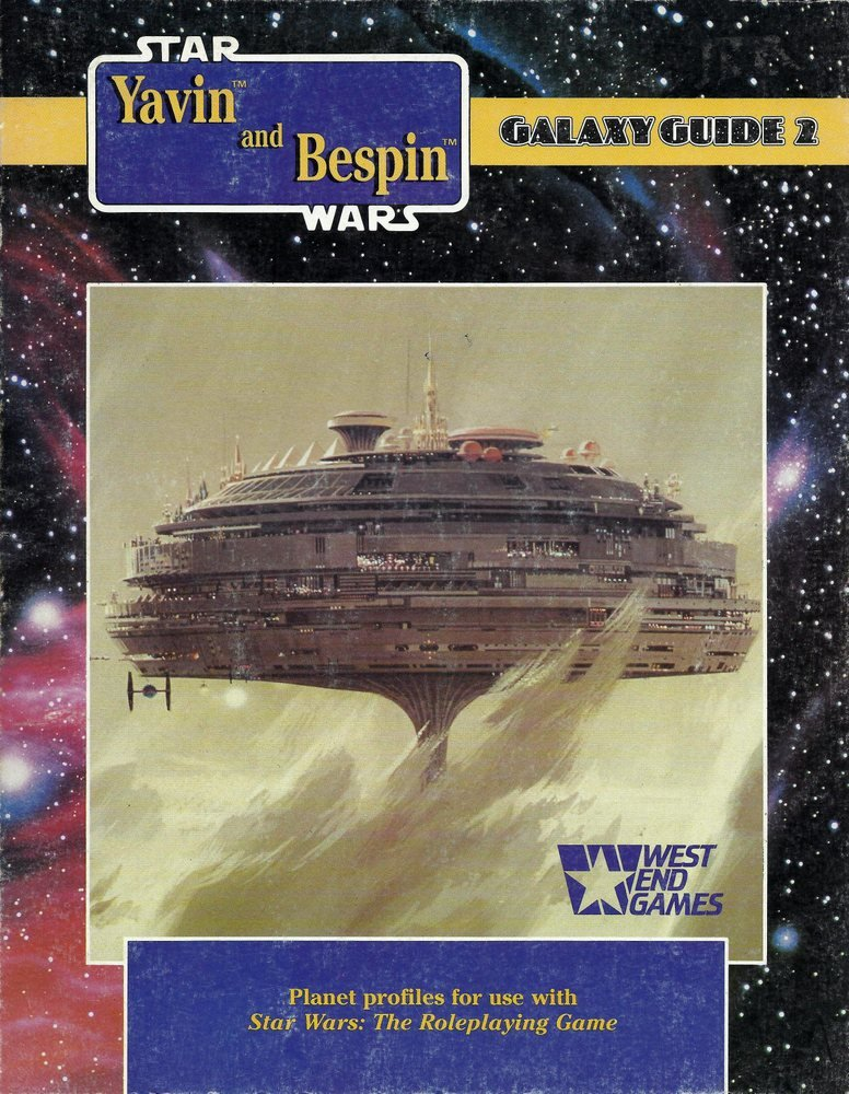 Star Wars Galaxy Guide 2: Yavin and Bespin