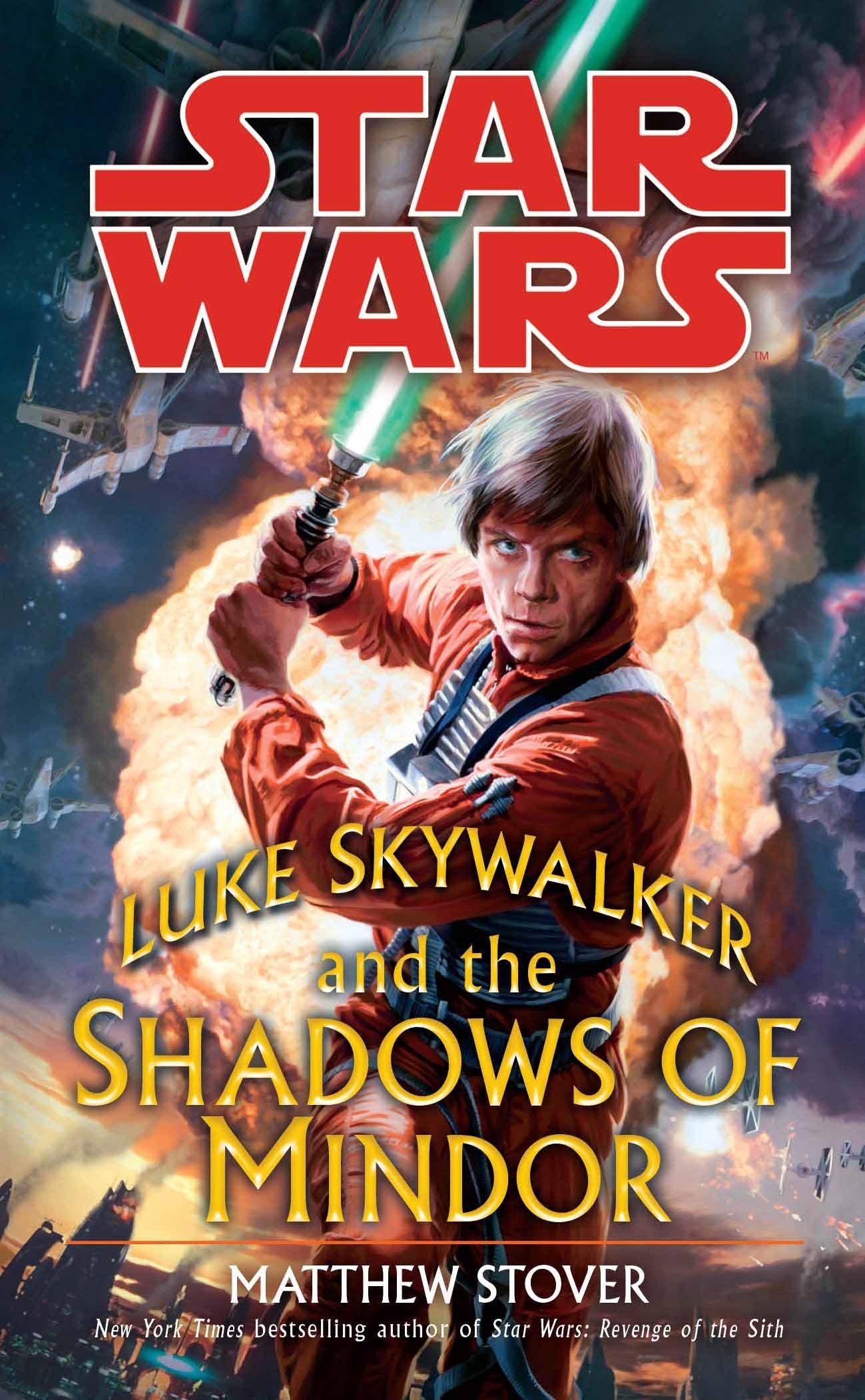 Star Wars: Luke Skywalker and the Shadows of Mindor (paperback)