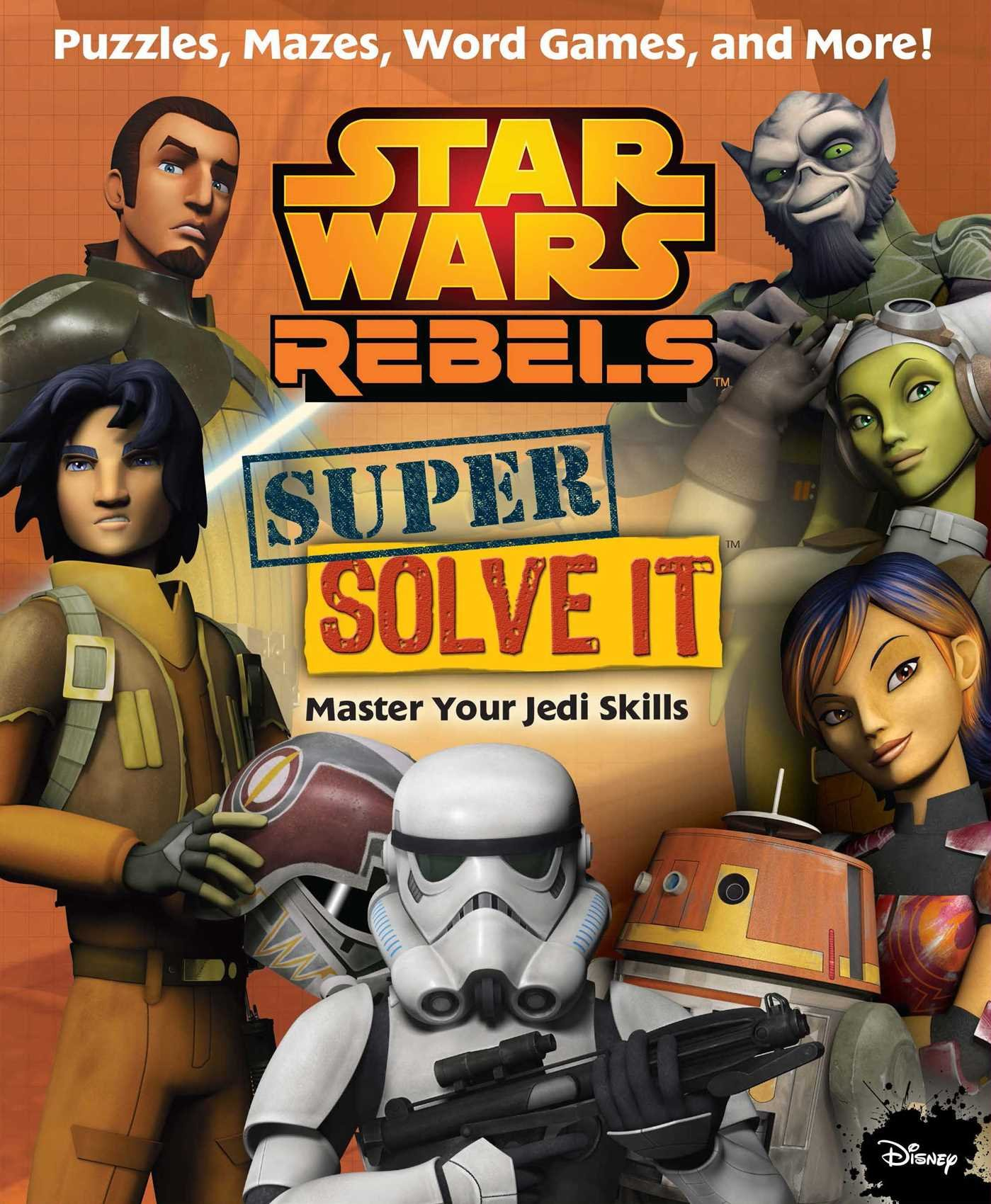 Star Wars Rebels Super Solve-It
