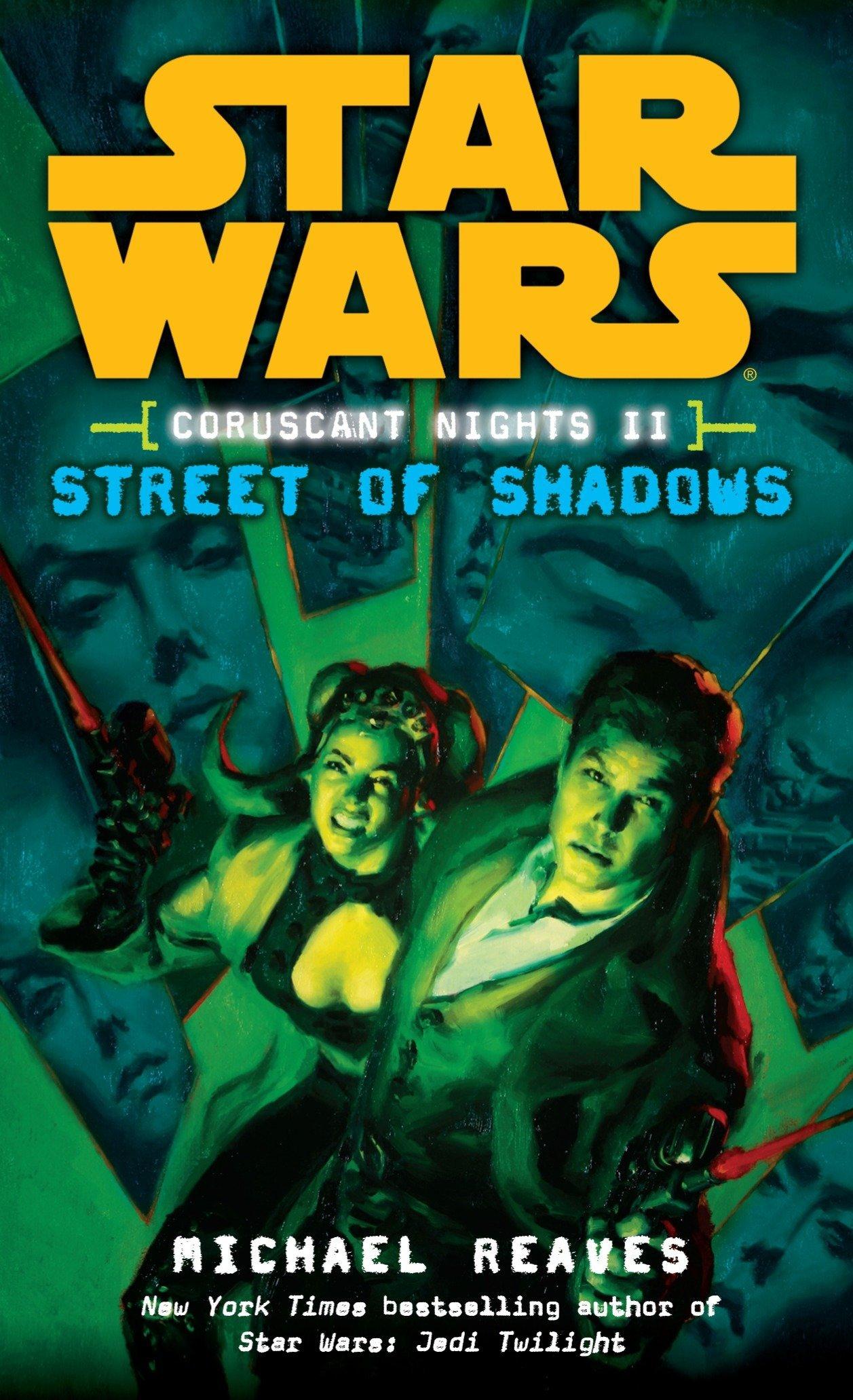 Star Wars Coruscant Nights: Street of Shadows