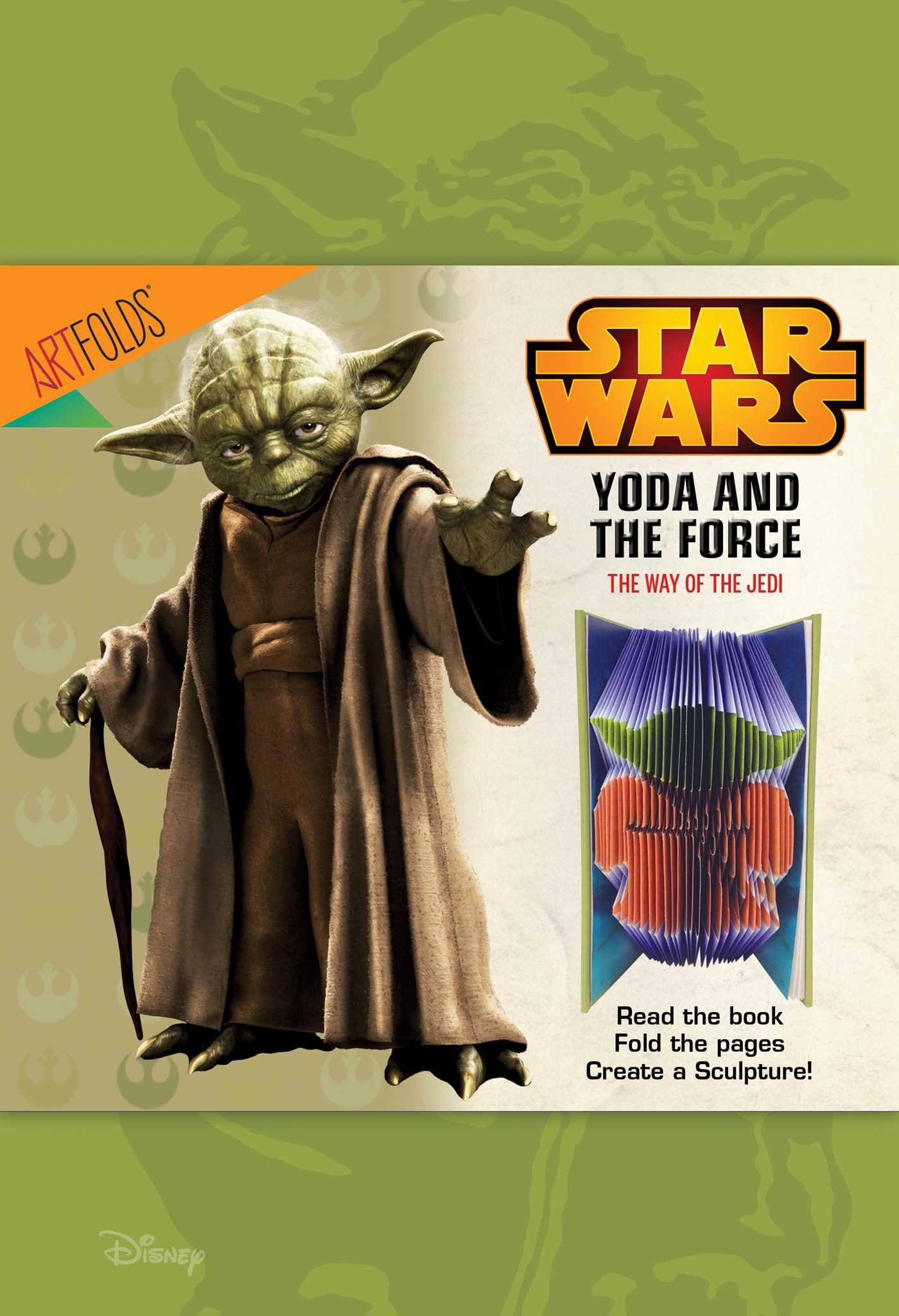 Star Wars Art Folds: Yoda and the Force, the Way of the Jedi