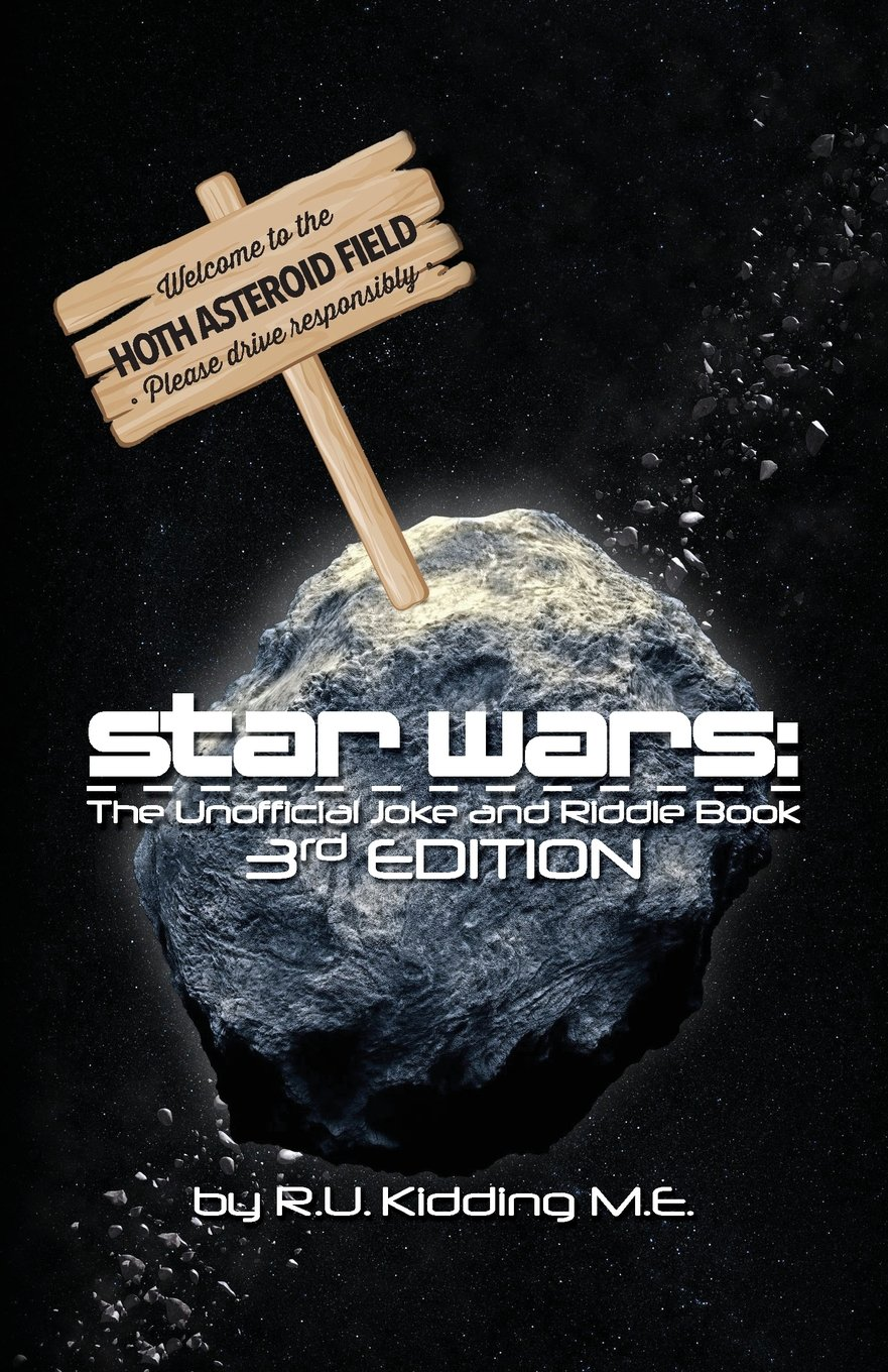 Star Wars: The Unofficial Joke and Riddle Book (3rd Edition)
