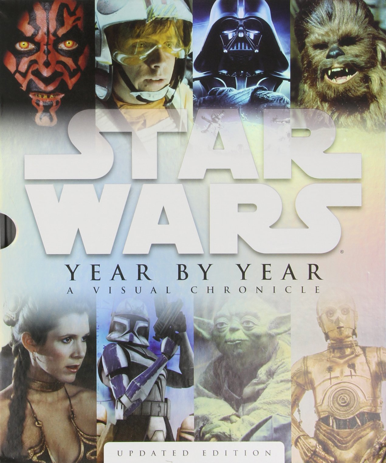 Star Wars Year by Year: Updated Edition