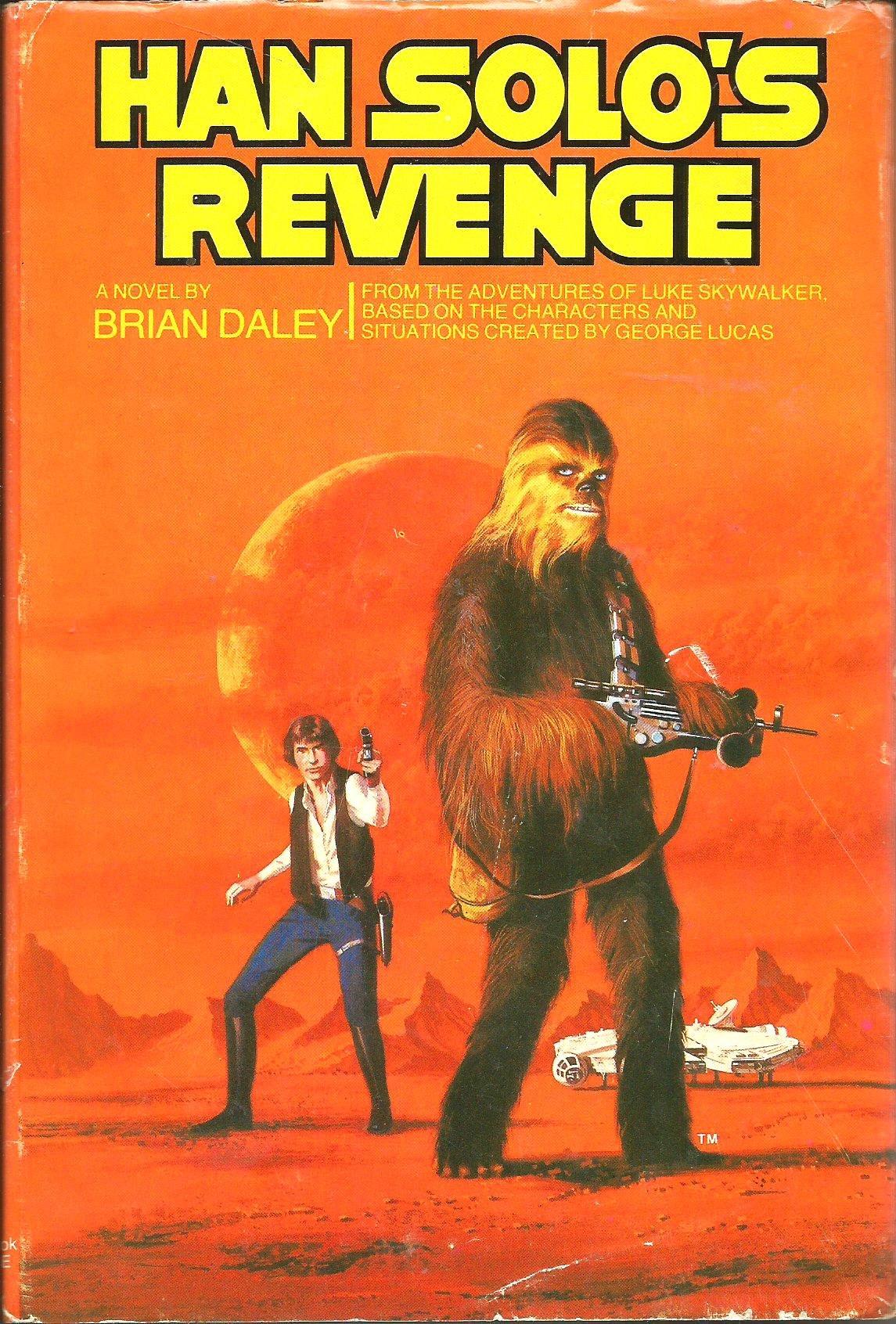 Han Solo's Revenge (First Hardback Printing)