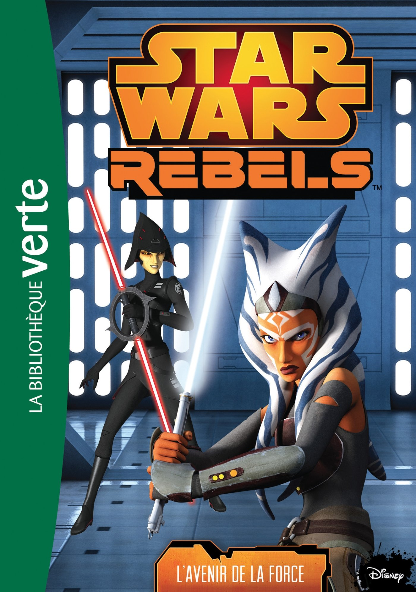 Star Wars Rebels: L'Avenir de la Force