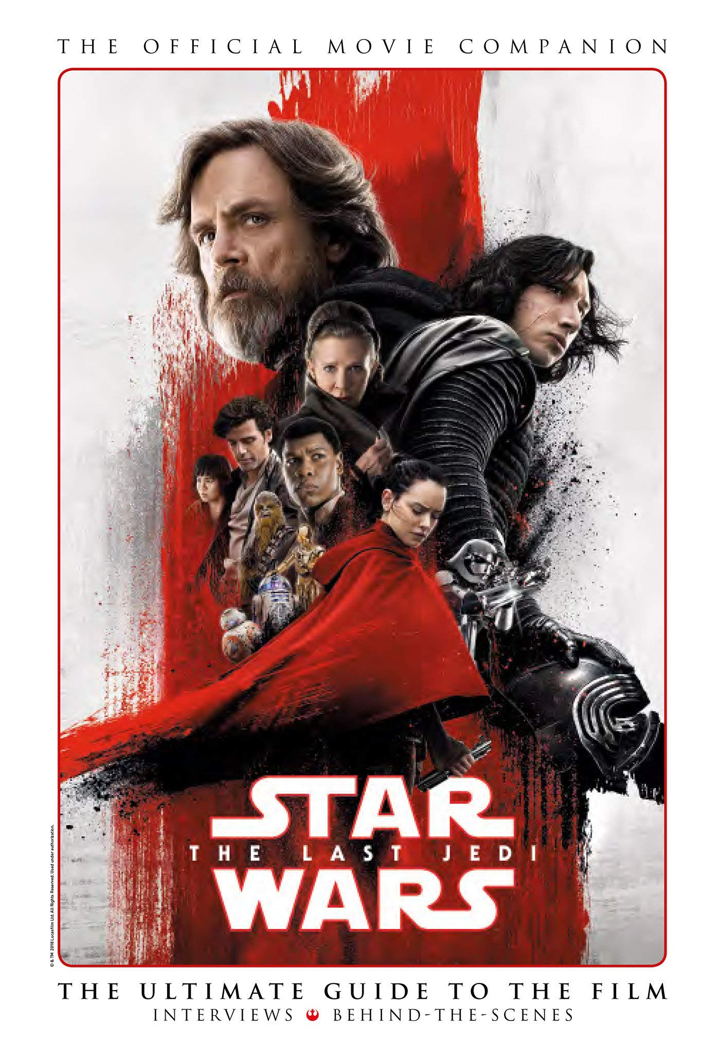 Star Wars The Last Jedi: The Official Debrief