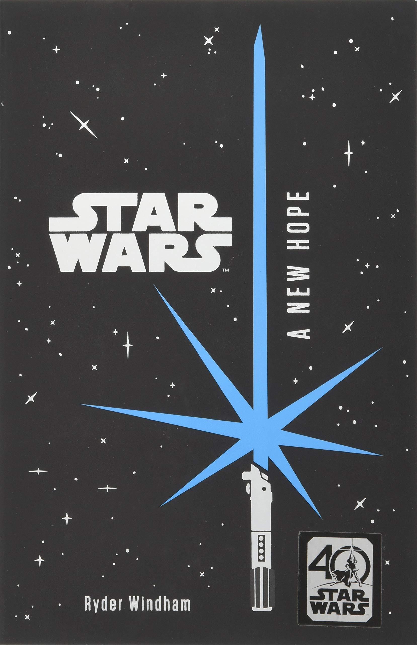 Star Wars: A New Hope (40th Anniversary YA Edition)