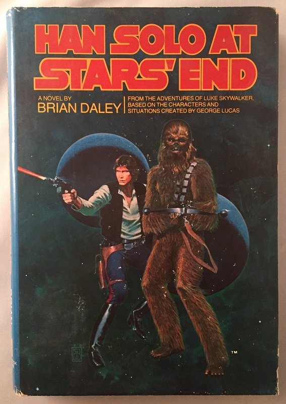 Han Solo at Star's End (First Hardback Printing)