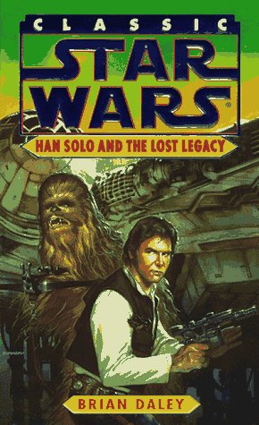 Classic Star Wars: Han Solo and the Lost Legacy