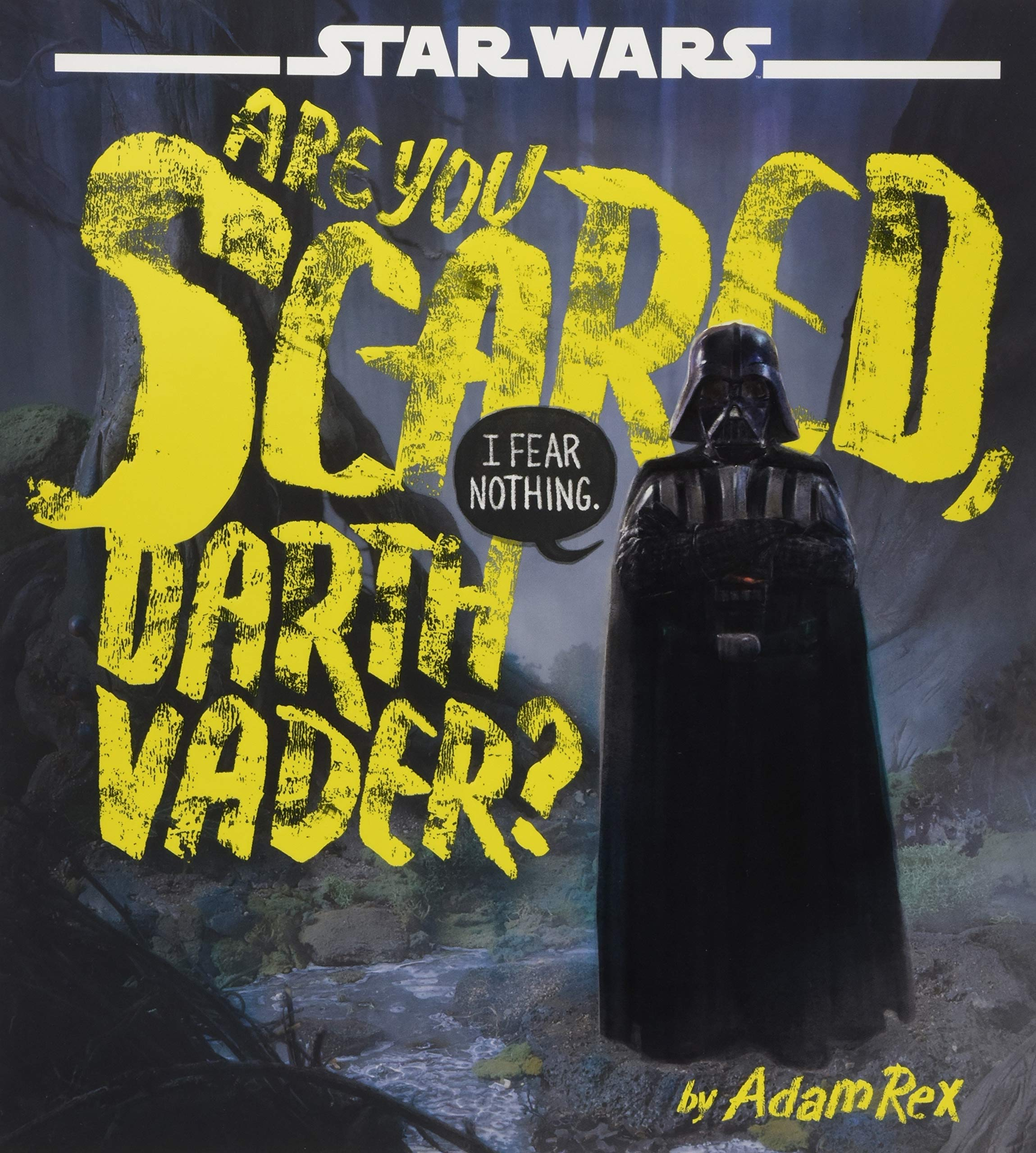 Star Wars: Are You Scared, Darth Vader