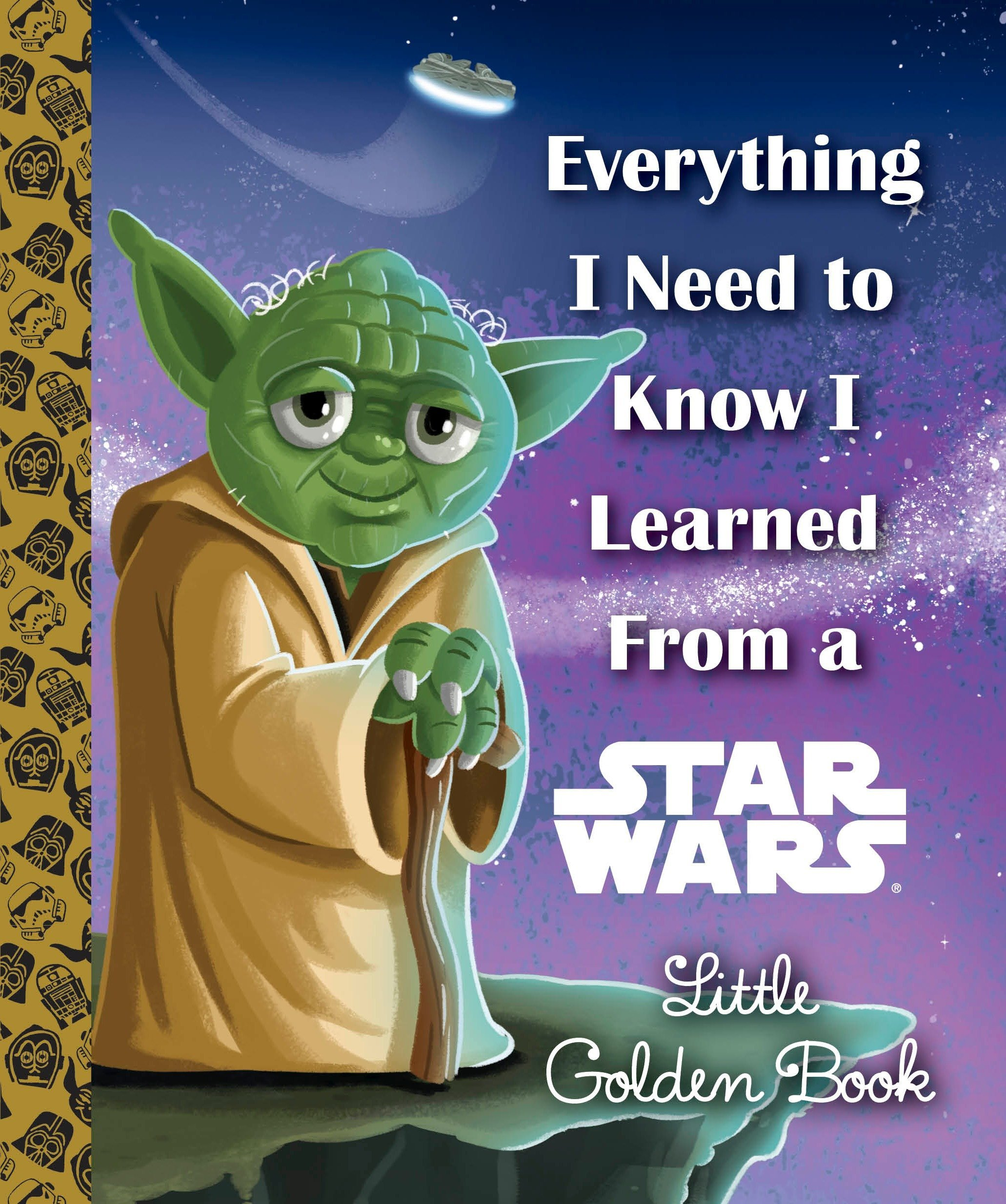 Everything I Need to Know I Learned from a Star Wars Little Golden Book