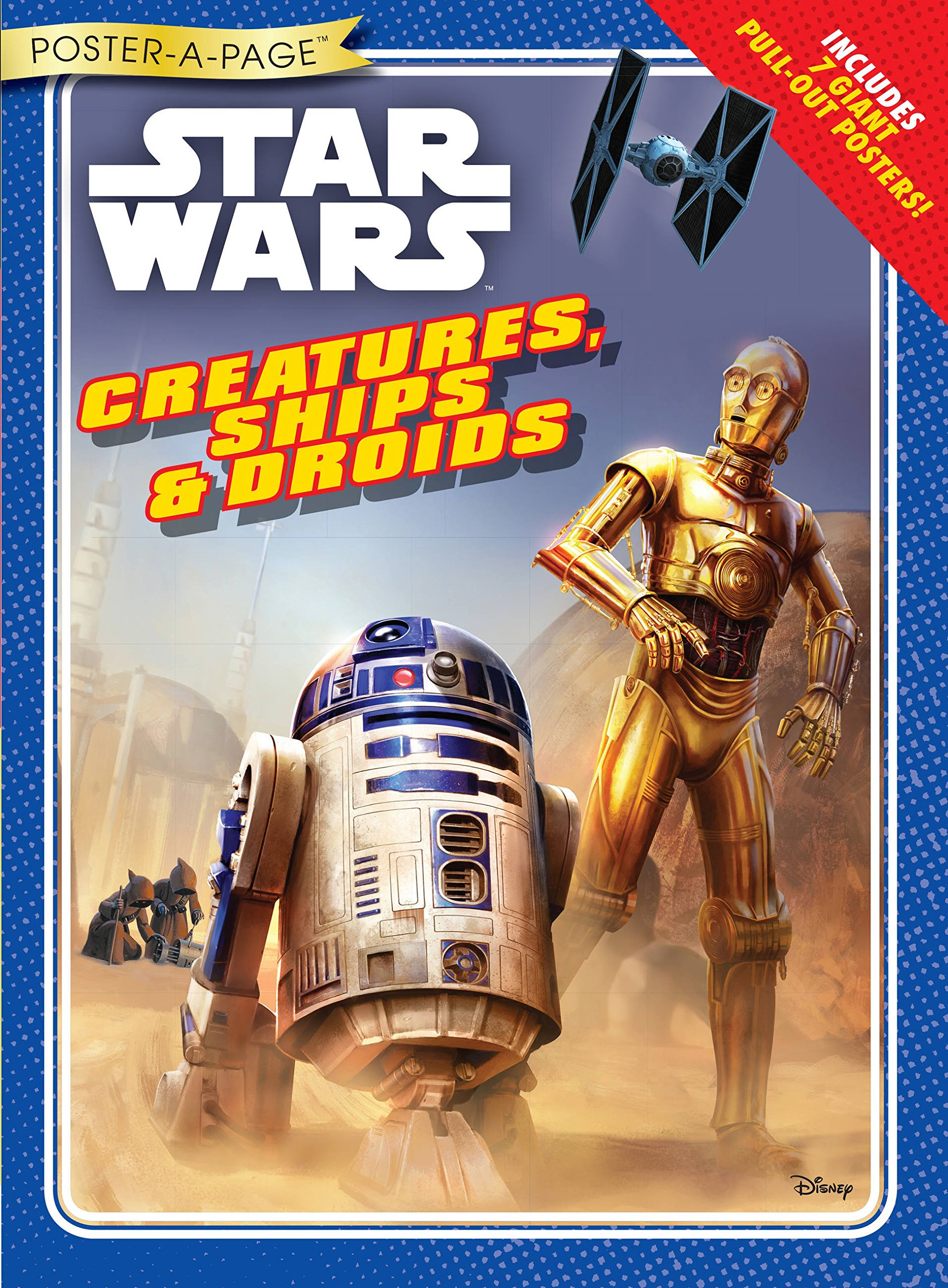 Star Wars Poster-A-Page: Creatures, Ships, & Droids