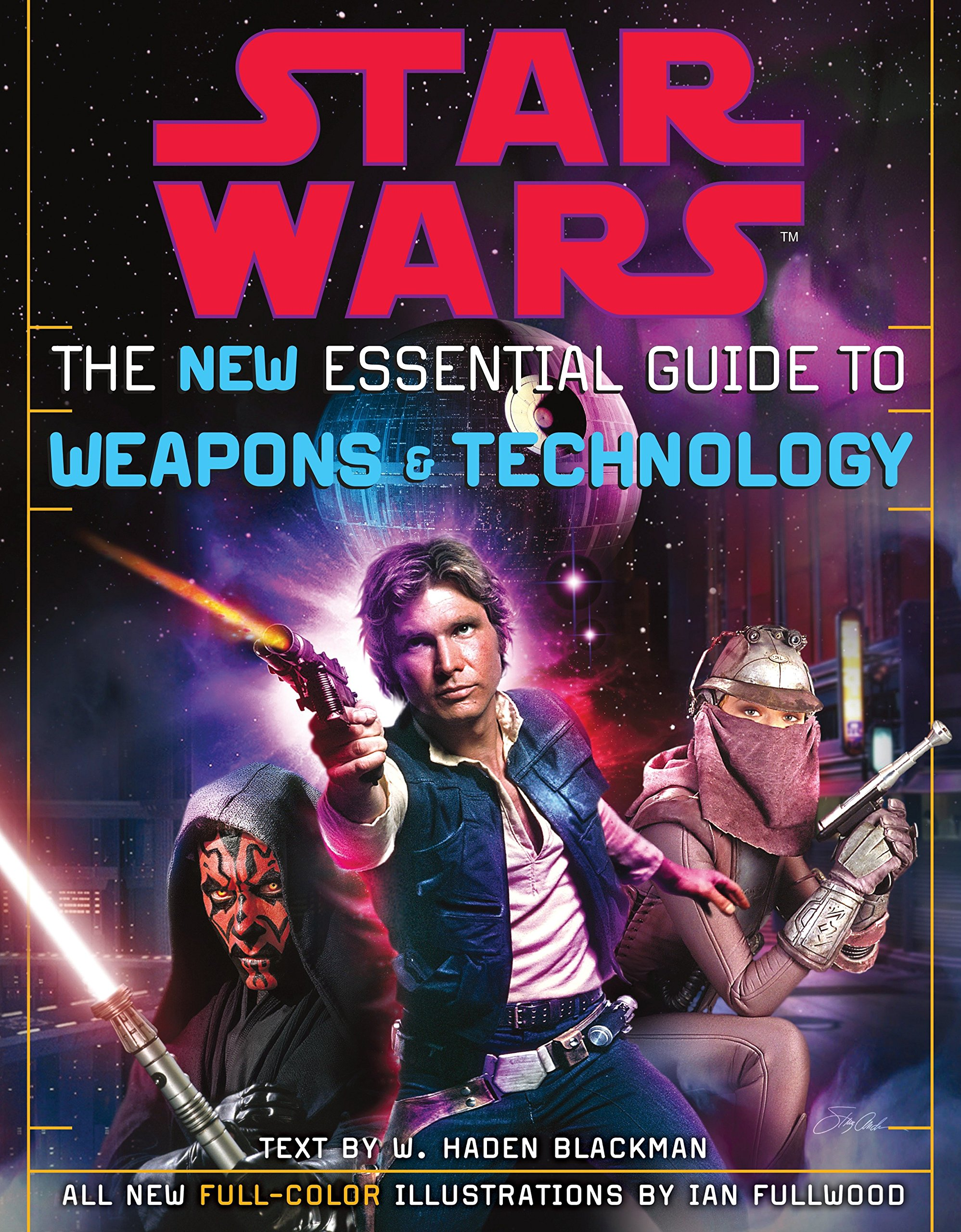 Star Wars: The New Essential Guide to Weapons and Technology