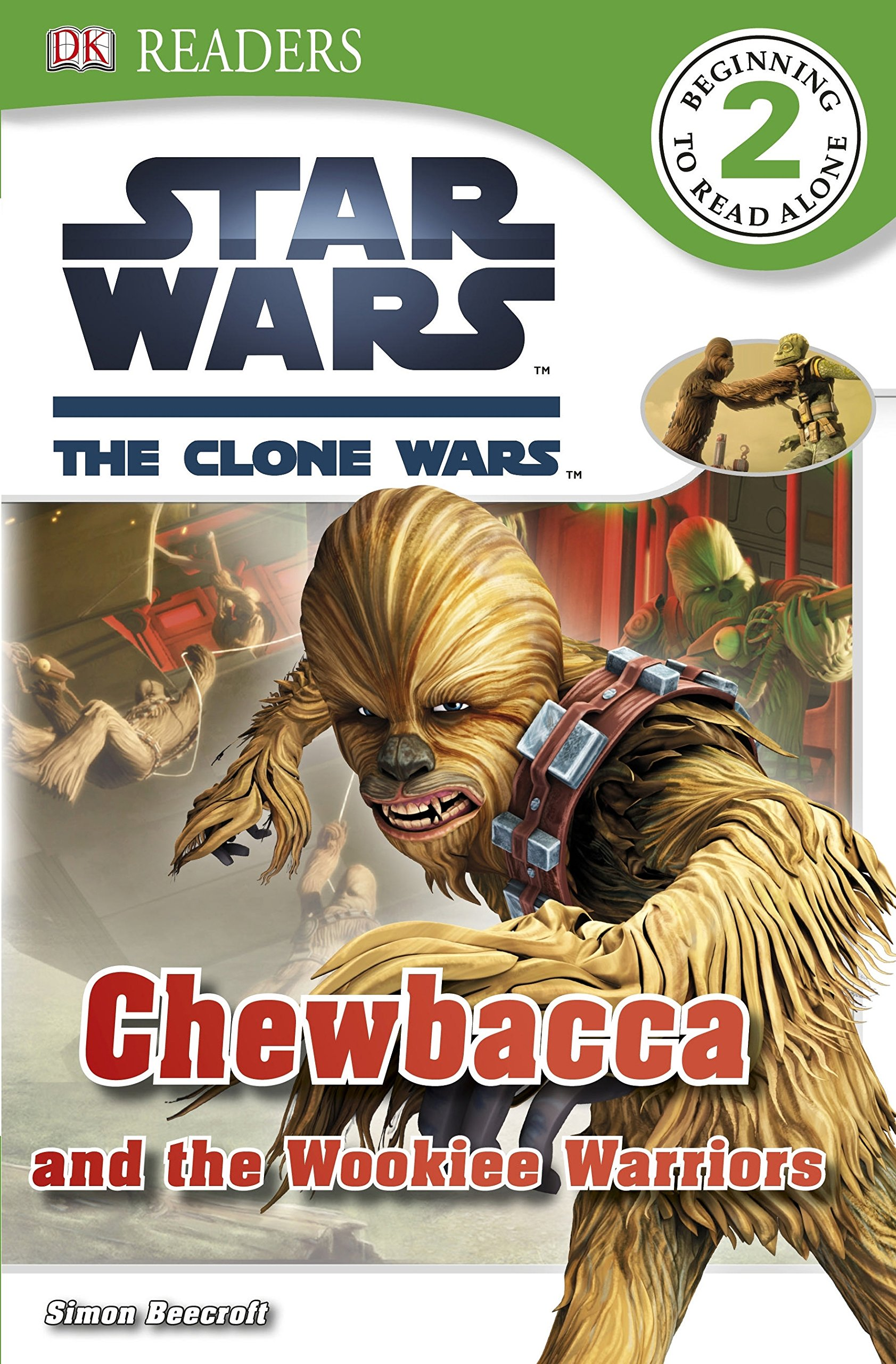 Star Wars The Clone Wars: Chewbacca and the Wookiee Warriors