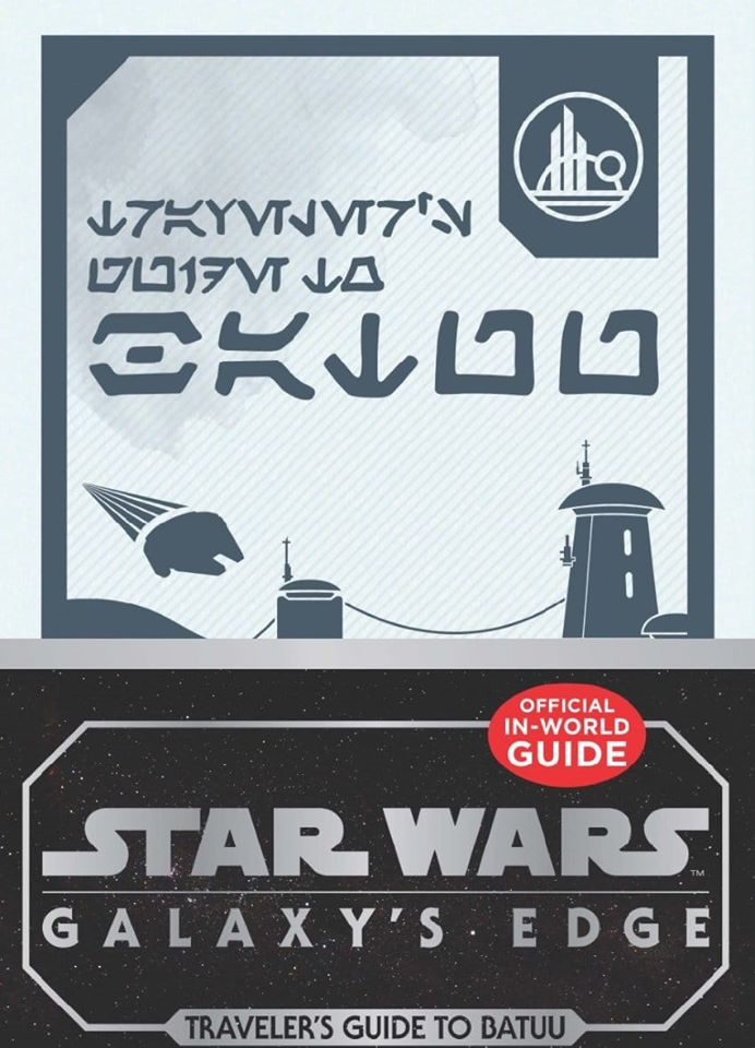 Star Wars Galaxy's Edge: A Traveler's Guide to Batuu