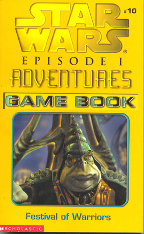 Star Wars Episode I Adventures Game Book: Festival of Warriors