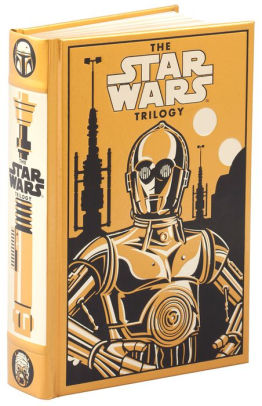 The Star Wars Trilogy (Barnes and Noble C-3PO Cover)
