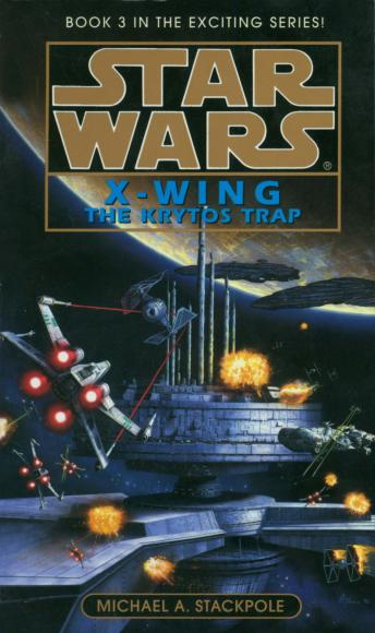 Star Wars X-Wing: The Krytos Trap
