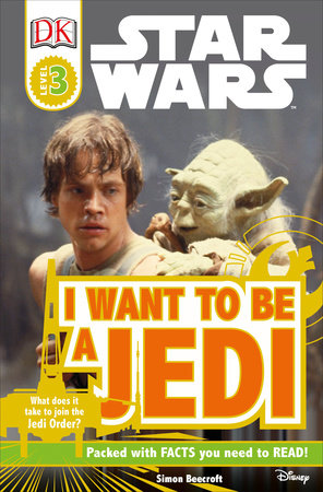Star Wars: I Want to Be a Jedi (reprint)