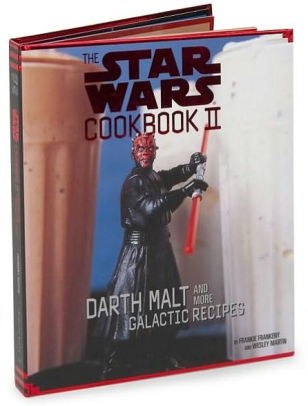 Star Wars Cookbook II: Darth Malt and More Galactic Recipies