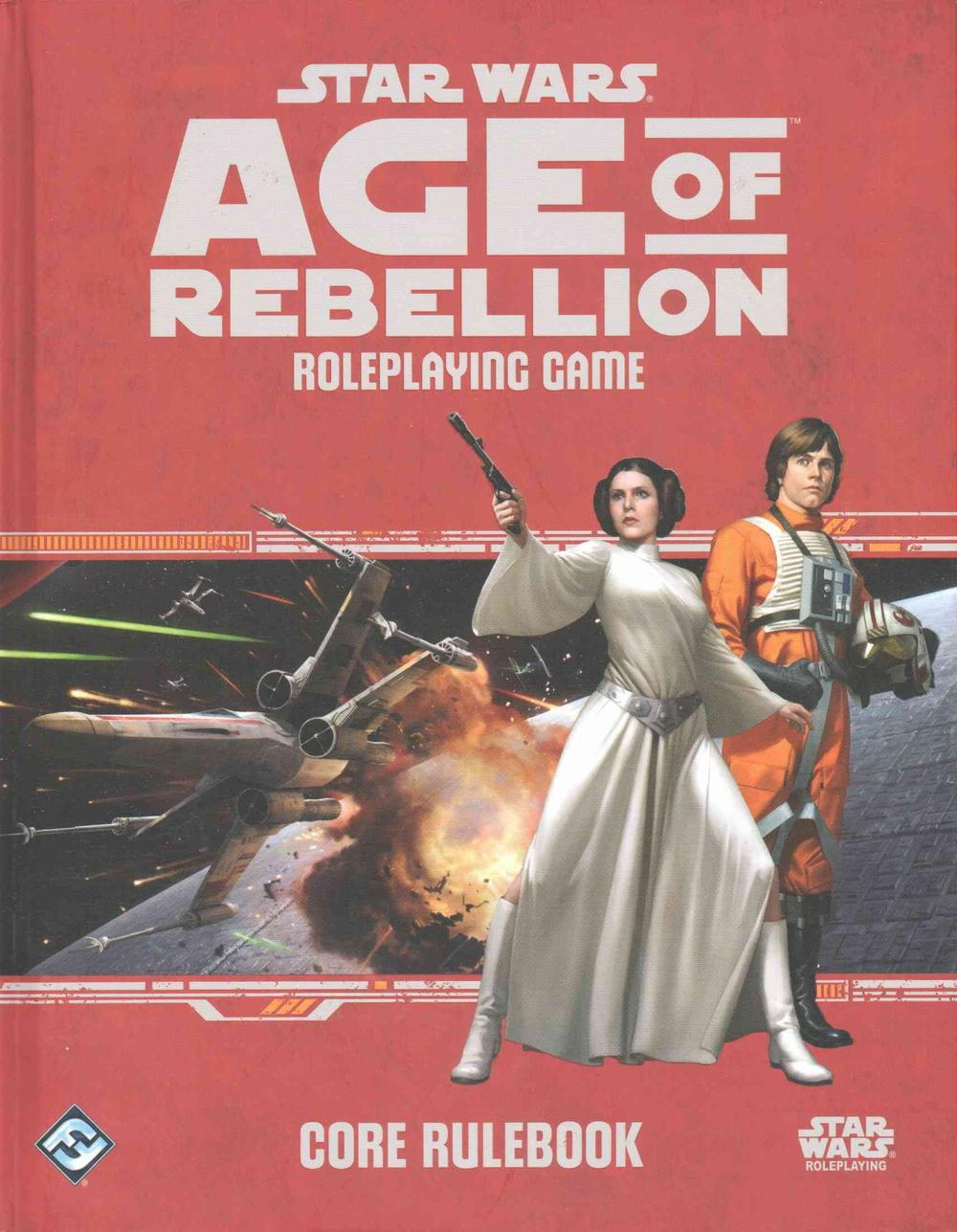 Star Wars: Age of Rebellion Roleplaying Game Core Rulebook