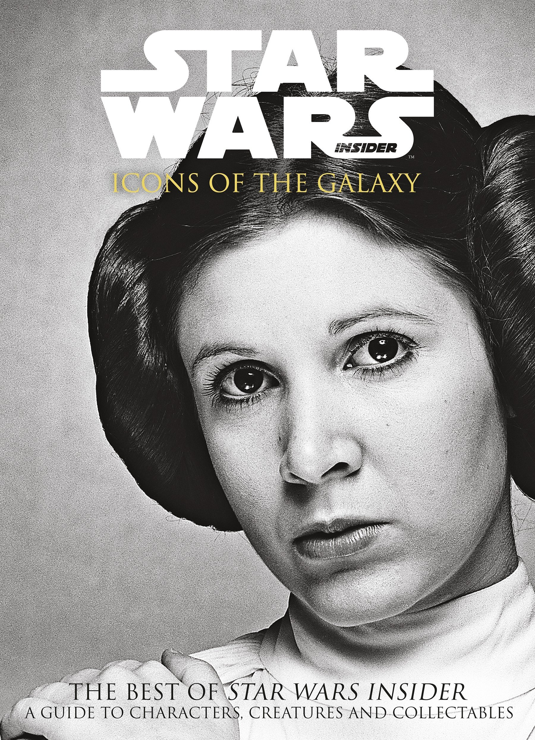 Star Wars Insider: Icons of the Galaxy (The Best of Star Wars Insider)