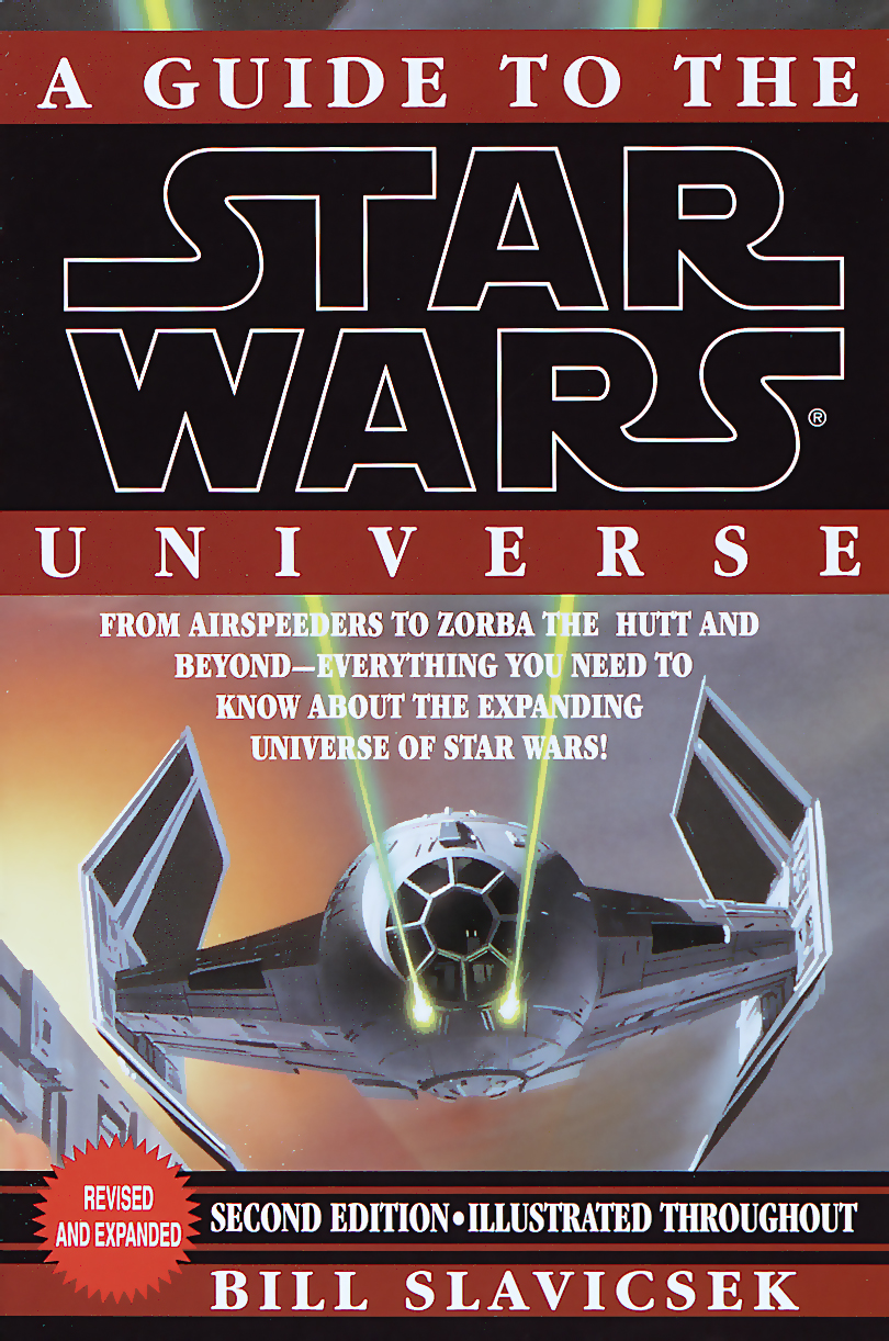 A Guide to the Star Wars Universe, Second Edition