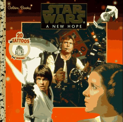Star Wars: A New Hope (Golden Book w/ Tattoos)