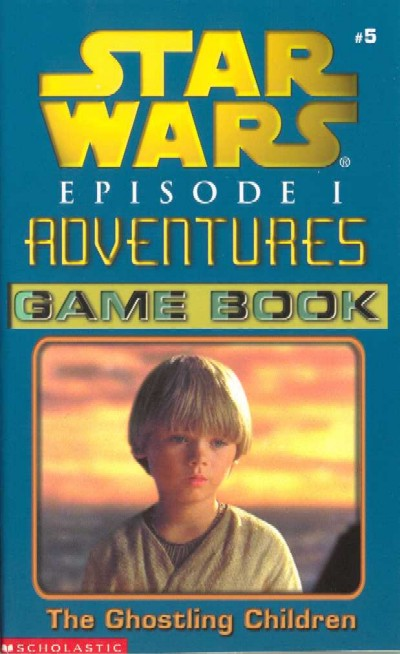 Star Wars Episode I Adventures Game Book: The Ghostling Children
