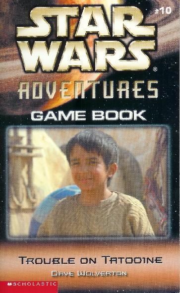 Star Wars Adventures Game Book (Episode II): #10 Trouble on Tatooine