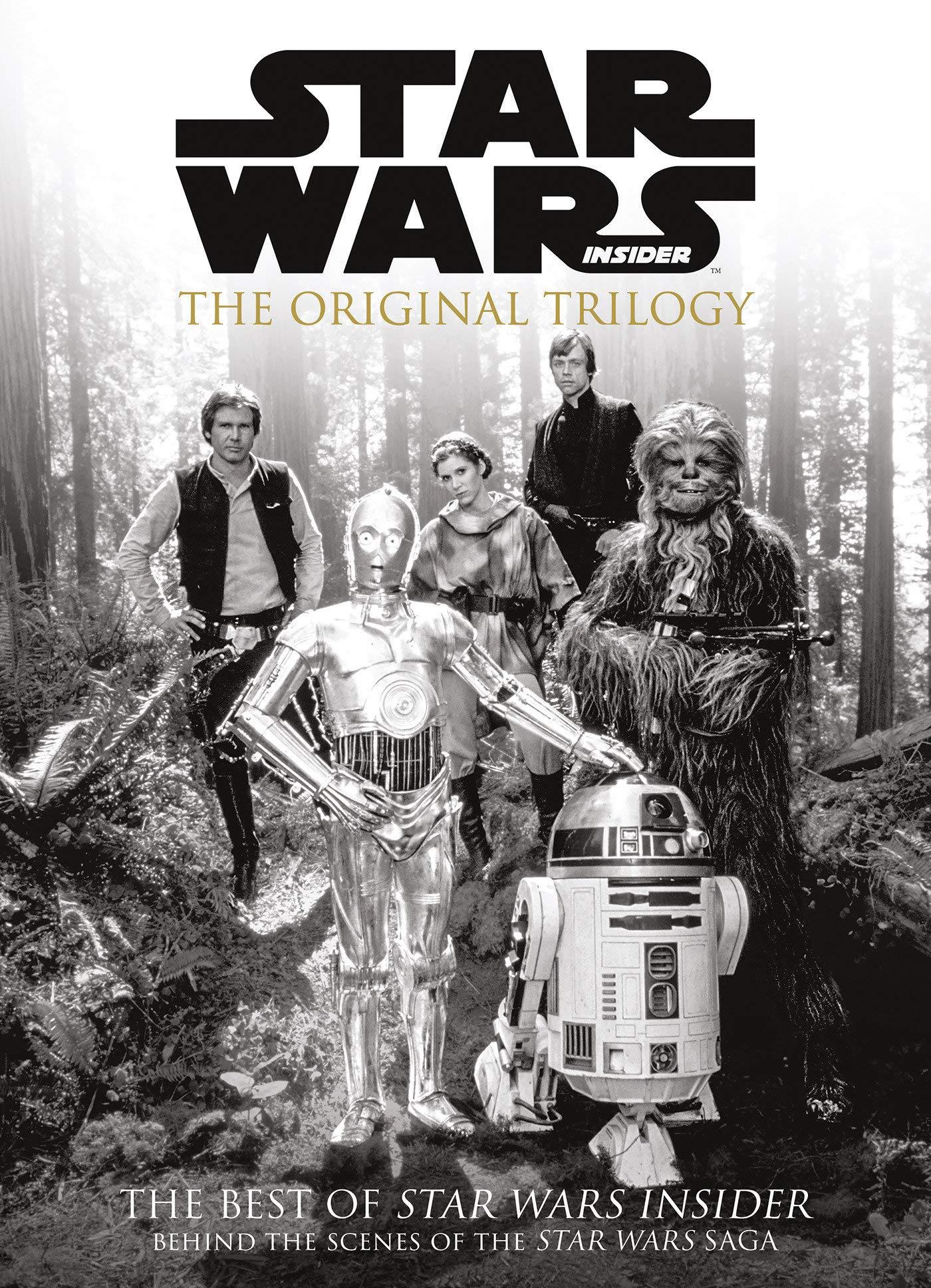 Star Wars Insider: The Original Trilogy (The Best of Star Wars Insider)