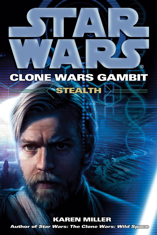 Star Wars The Clone Wars: Gambit - Stealth